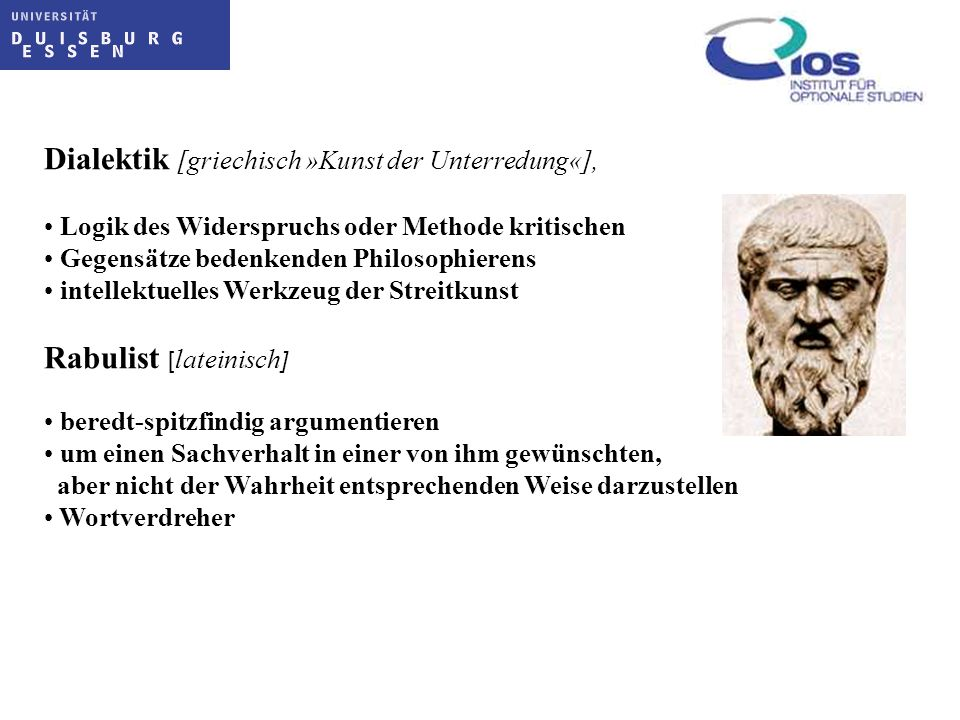 Dialektik [griechisch »Kunst der Unterredung«],